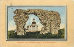 THE LIGHTHOUSE AND RUINS OF ST. EDMUND'S CHAPEL