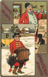 GOODE OLDE, CHRISTMAS CHEERE  top: huntman gives toast, bottom: night coachman carries in hamper & turkey