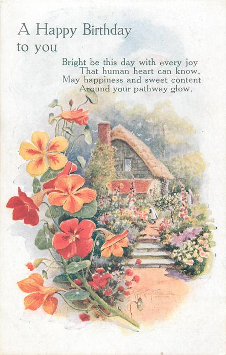 A HAPPY BIRTHDAY TO YOU  nasturtiums to left, vignette cottage with child on path tending garden