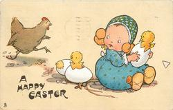 A HAPPY EASTER  two chicks hatching behind girl sitting holding egg & hatching chick, hen runs in from right