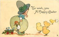 TO WISH YOU A HAPPY EASTER  boy with hat and doll in right hand, looks at four chicks right