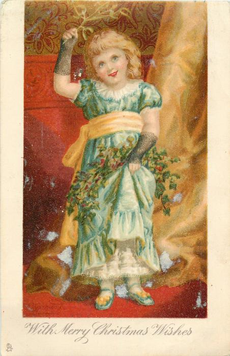 WITH MERRY CHRISTMAS WISHES  full length study of blonde girl holding mistletoe over-head, holding up dress, wearing fish-net black gloves