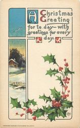A CHRISTMAS GREETING FOR TO DAY - WITH GREETINGS FOR EVERY DAY