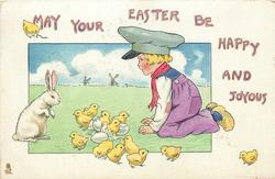 MAY YOUR EASTER BE HAPPY AND JOYOUS  boy on his knees looking at chicks, rabbit observes