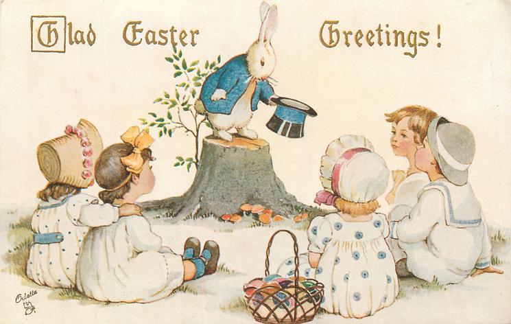 GLAD EASTER GREETINGS!  rabbit doffs hat to children
