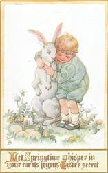 LET SPRINGTIME WHISPER IN YOUR EAR ITS JOYOUS EASTER SECRET  little boy with enormous rabbit