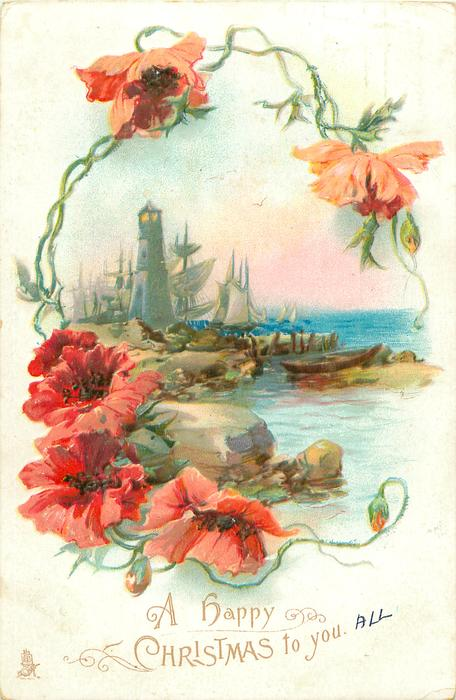 A HAPPY CHRISTMAS TO YOU lighthouse, sailing boats & sea framed by red poppies