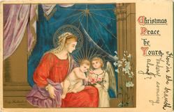 CHRISTMAS PEACE BE YOURS  angel brings roses to baby Jesus who is sitting on Madonna's lap