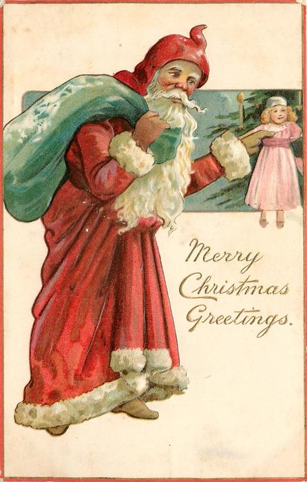 MERRY CHRISTMAS GREETINGS, Santa holds doll in left hand, sack over his right shoulder