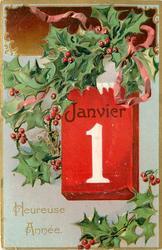 HEUREUSE ANNEE calendar center right, holly above and below, no birds