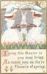 I PRAY THIS EASTER TO YOU MAY BRING, AS MANY JOYS AS THE'RE FLOWERS OF SPRING  personised rabbit between two girls