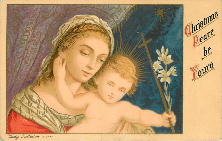 CHRISTMAS PEACE BE YOURS  Madonna & Child