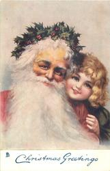 CHRISTMAS GREETINGS red-coated Santa with flowing beard & holly wreath on head, girl peers over his shoulder