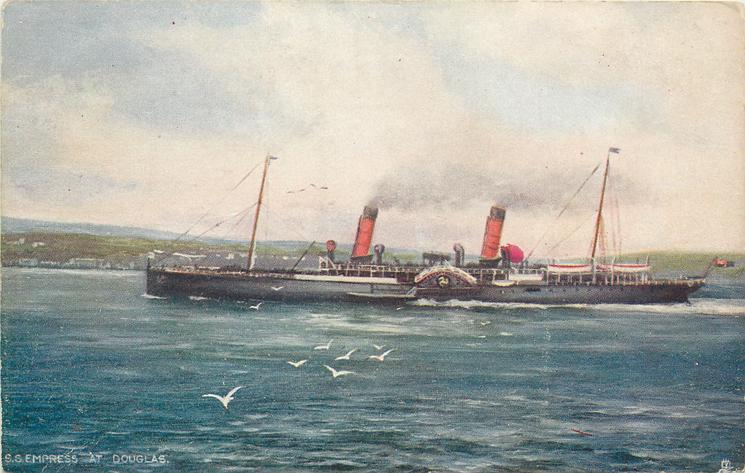 S.S. EMPRESS AT DOUGLAS