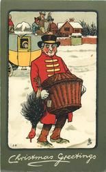 CHRISTMAS GREETINGS  coachman carrying turkey and heavy basket