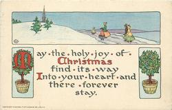 MAY THE HOLY JOY OF CHRISTMAS FIND ITS WAY INTO YOUR HEART AND THERE FOREVER STAY  rural winter inset