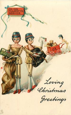 LOVING CHRISTMAS GREETINGS, ON HIS MAJESTY'S SERVICE  stick-dolls delivering mail