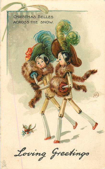 LOVING GREETINGS, CHRISTMAS BELLES ACROSS THE SNOW  glamorous stick-dolls walking left