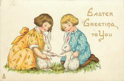 EASTER GREETING TO YOU  boy & girl each hold a white rabbit