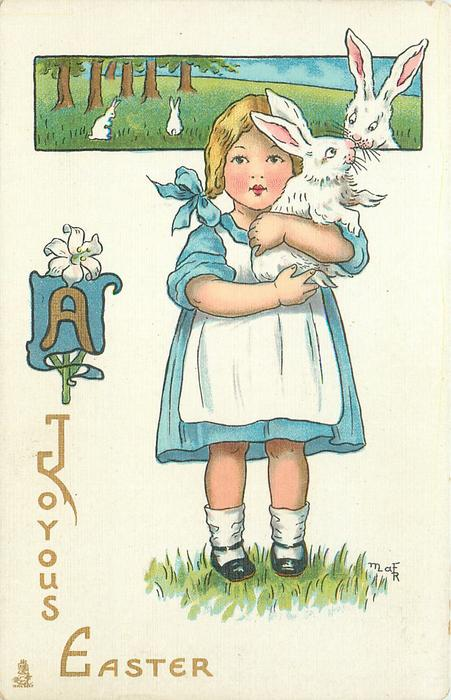 A JOYOUS EASTER  girl cuddles white rabbit, others above