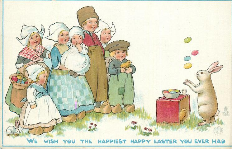 WE WISH YOU THE HAPPIEST HAPPY EASTER YOU EVER HAD