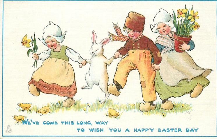 WE'VE COME THIS LONG WAY TO WISH YOU A HAPPY EASTER DAY
