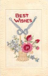 NEW YEAR GREETINGS  silk BEST WISHES above wicker basket of forget-me-nots & rose with bow on handle