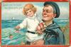 SOUND O'ER THE BRAVE THE REFRAIN OF THE SEA'  sailor with young girl in his arms
