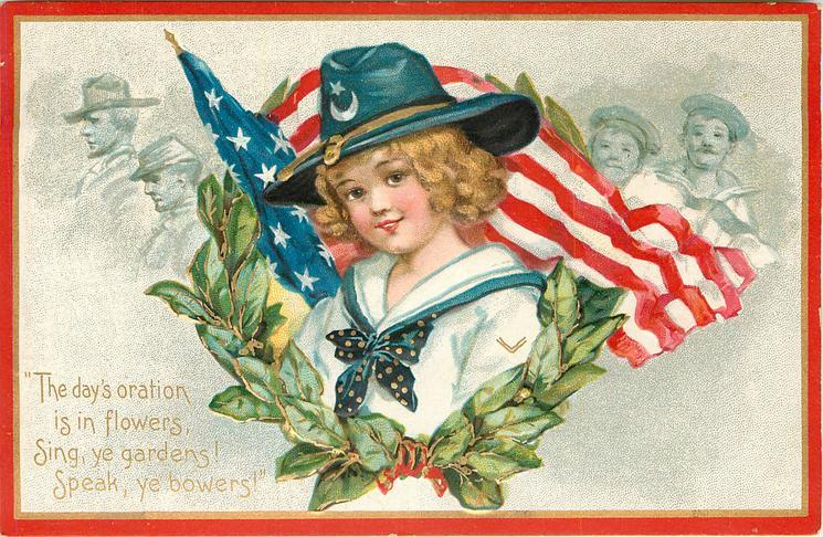 THE DAYS ORATION IS IN FLOWERS, SING, YE GARDENS! SPEAK, YE BOWERS!'  girl & flag