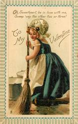 TO MY VALENTINE,  Dutch girl sweeps