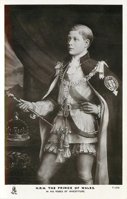 H.R.H. THE PRINCE OF WALES IN HIS ROBES OF INVESTITURE