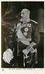 HIS LATE MAJESTY KING EDWARD VII
