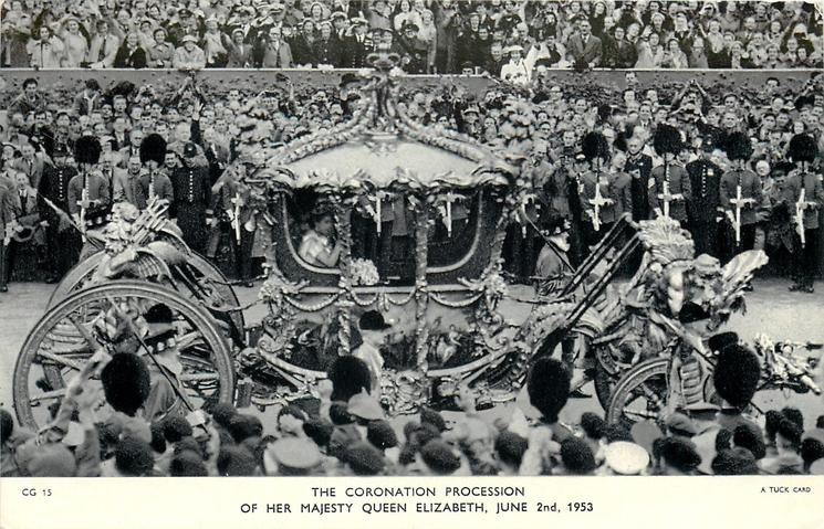 THE CORONATION PROCESSION OF HER MAJESTY QUEEN ELIZABETH, JUNE 2ND, 1953
