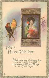 FOR A HAPPY CHRISTMAS inset of pretty girl holding flowers, birds left