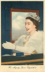 HER MAJESTY QUEEN ELIZABETH II.  wearing tiara & fur, seated with arm outstretched