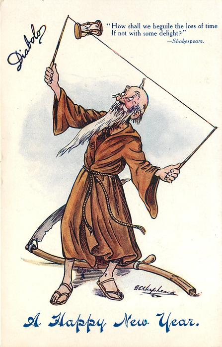 DIABOLO, A HAPPY NEW YEAR, (in blue)  'HOW SHALL WE BEGUILE THE LOSS OF TIMEIF NOT WITH SOME DELIGHT?' -SHAKESPEARE