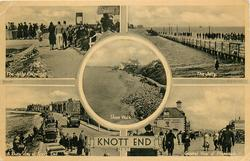 5 insets THE JETTY ENTRANCE/THE JETTY/SHORE WALK/A BUSY DAT AT KNOTT END/GENERAL VIEW OF PROMENADE