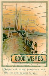GOOD WISHES for people, boat in background
