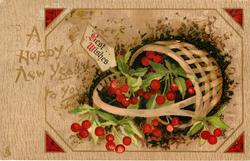 A HAPPY NEW YEAR TO YOU  BEST WISHES holly berries in basket on its side