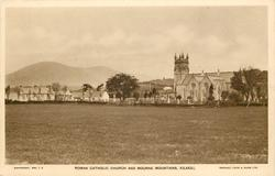ROMAN CATHOLIC CHURCH AND MOURNE MOUNTAINS