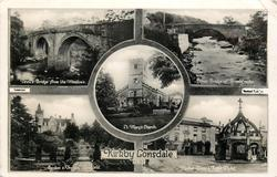 5 insets DEVIL'S BRIDGE FROM THE MEADOWS/COWEN BRIDGE OF BRONTE NOTE/ST. MARY'S CHURCH/GARDEN & TERRACE, LUNEFIELD/MARKET CROSS AND ROYAL HOTEL