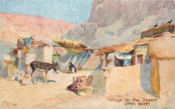 VILLAGE IN THE DESERT, UPPER EGYPT