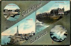 4 insets GREETINGS FROM BLACKPOOL, QUEENS SQUARE//NEW PROMENADE//THE PARADE//ROUGH SEA OFF THE NORTH PARADE