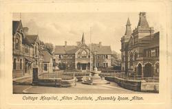COTTAGE HOSPITAL, ALTON INSTUTITE, ASSEMBLEY ROOM