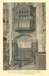 EDWARD IV'S TOMB AND HENRY VIII'S ORIEL