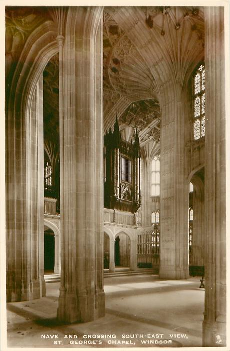 NAVE AND CROSSING SOUTH-EAST VIEW, ST. GEORGE'S CHAPEL