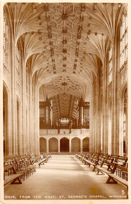 NAVE, FROM THE WEST, ST. GEORGE'S CHAPEL