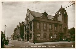 TOWN HALL, BOLTON NEW ROAD