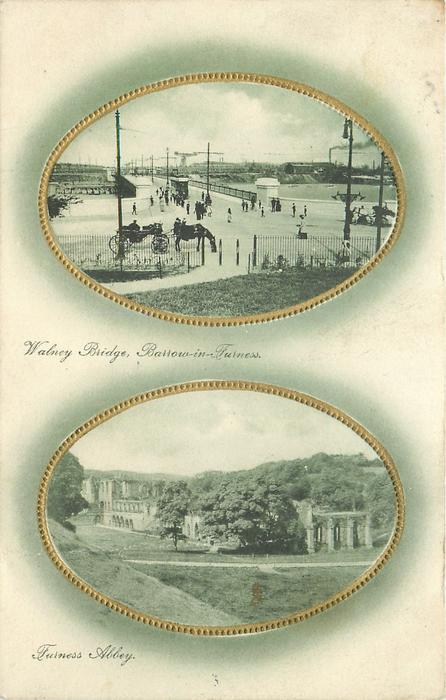 2 insets WALNEY BRIDGE and FURNESS ABBEY