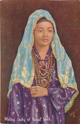 MALAY LADY OF ROYAL BIRTH